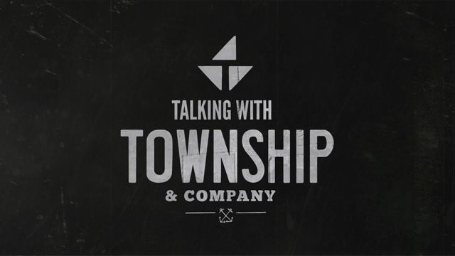 Talking With Township & Company Slate