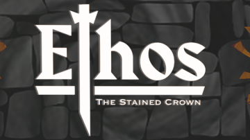 Ethos: The Stained Crown