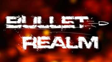 Bullet Realm