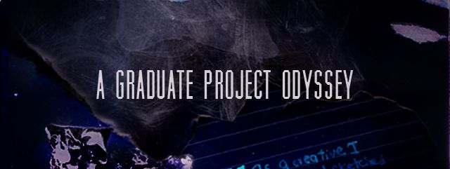 Banner reads: A Graduate Project Odyssey